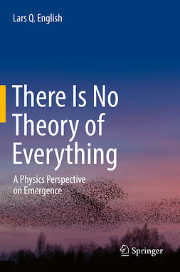 English, Lars Q. - There Is No Theory of Everything, ebook