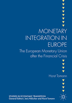 Tomann, Horst - Monetary Integration in Europe, e-bok
