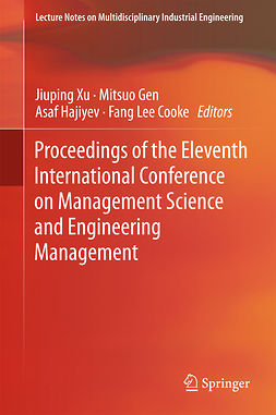 Cooke, Fang Lee - Proceedings of the Eleventh International Conference on Management Science and Engineering Management, ebook
