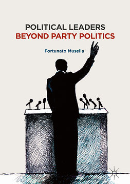 Musella, Fortunato - Political Leaders Beyond Party Politics, ebook
