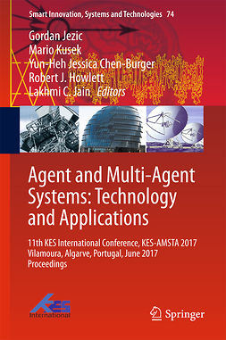 Chen-Burger, Yun-Heh Jessica - Agent and Multi-Agent Systems: Technology and Applications, e-bok