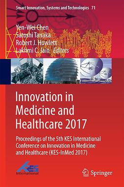 Chen, Yen-Wei - Innovation in Medicine and Healthcare 2017, ebook