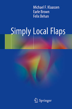 Behan, Felix - Simply Local Flaps, e-kirja