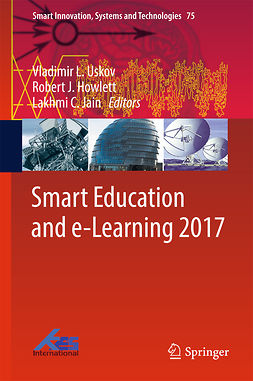Howlett, Robert J. - Smart Education and e-Learning 2017, ebook