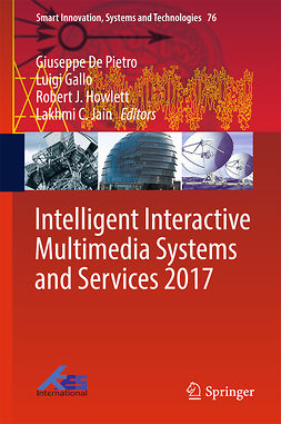 Gallo, Luigi - Intelligent Interactive Multimedia Systems and Services 2017, e-kirja
