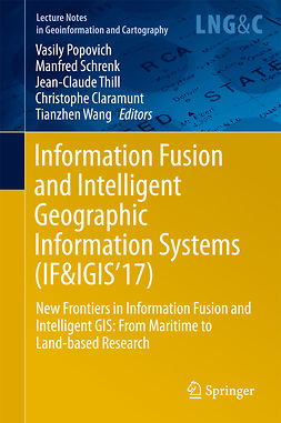 Claramunt, Christophe - Information Fusion and Intelligent Geographic Information Systems (IF&IGIS'17), ebook