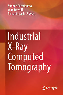 Carmignato, Simone - Industrial X-Ray Computed Tomography, ebook