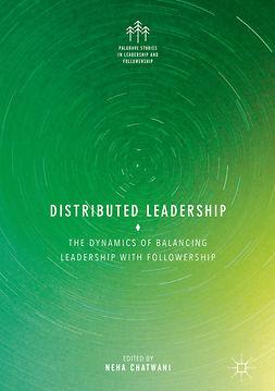 Chatwani, Neha - Distributed Leadership, e-bok