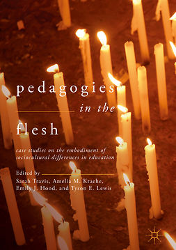 Hood, Emily J. - Pedagogies in the Flesh, ebook