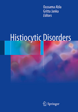 Abla, Oussama - Histiocytic Disorders, ebook