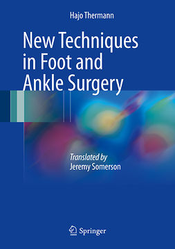 Thermann, Hajo - New Techniques in Foot and Ankle Surgery, ebook