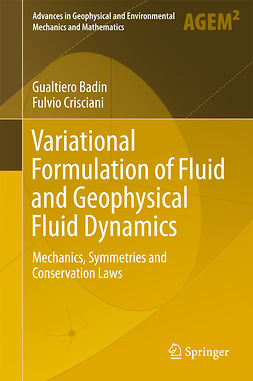 Badin, Gualtiero - Variational Formulation of Fluid and Geophysical Fluid Dynamics, ebook