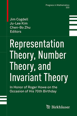 Cogdell, Jim - Representation Theory, Number Theory, and Invariant Theory, ebook