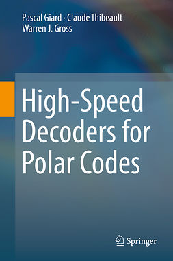 Giard, Pascal - High-Speed Decoders for Polar Codes, ebook
