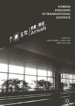 Jenks, Christopher J. - Korean Englishes in Transnational Contexts, e-kirja
