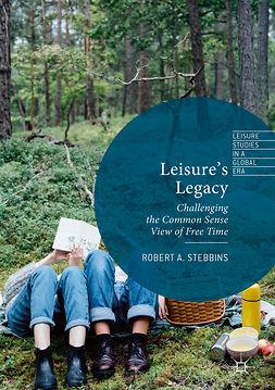 Stebbins, Robert A. - Leisure's Legacy, e-bok
