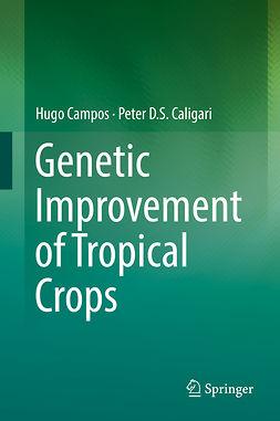 Caligari, Peter D.S. - Genetic Improvement of Tropical Crops, ebook