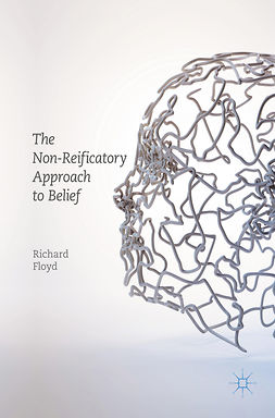 Floyd, Richard - The Non-Reificatory Approach to Belief, ebook