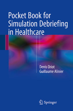 Alinier, Guillaume - Pocket Book for Simulation Debriefing in Healthcare, e-bok