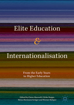 Deppe, Ulrike - Elite Education and Internationalisation, ebook