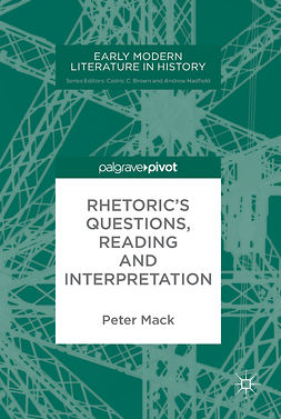 Mack, Peter - Rhetoric's Questions, Reading and Interpretation, e-kirja