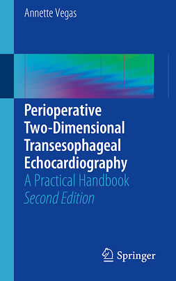 Vegas, Annette - Perioperative Two-Dimensional Transesophageal Echocardiography, ebook