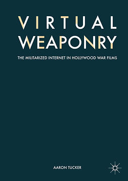 Tucker, Aaron - Virtual Weaponry, ebook