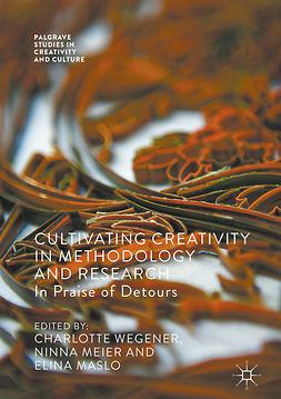 Maslo, Elina - Cultivating Creativity in Methodology and Research, ebook