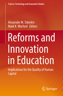 Sidorkin, Alexander M. - Reforms and Innovation in Education, ebook