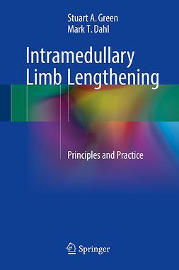 Dahl, Mark T. - Intramedullary Limb Lengthening, ebook