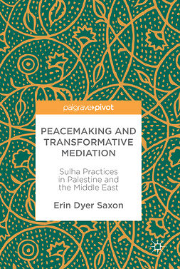 Saxon, Erin Dyer - Peacemaking and Transformative Mediation, ebook
