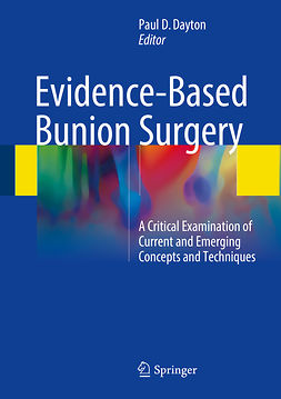 Dayton, Paul D. - Evidence-Based Bunion Surgery, ebook