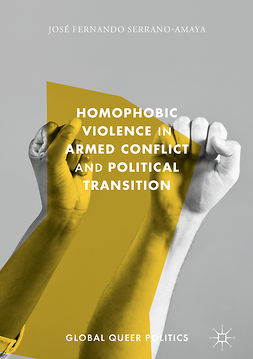 Serrano-Amaya, José Fernando - Homophobic Violence in Armed Conflict and Political Transition, e-bok