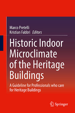 Fabbri, Kristian - Historic Indoor Microclimate of the Heritage Buildings, ebook