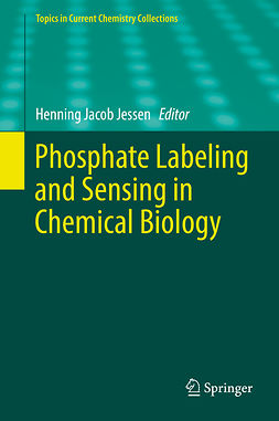 Jessen, Henning Jacob - Phosphate Labeling and Sensing in Chemical Biology, ebook