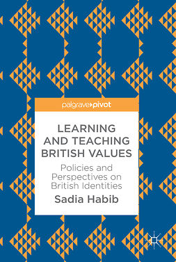 Habib, Sadia - Learning and Teaching British Values, ebook