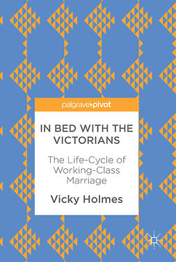 Holmes, Vicky - In Bed with the Victorians, ebook
