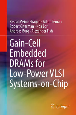 Burg, Andreas - Gain-Cell Embedded DRAMs for Low-Power VLSI Systems-on-Chip, ebook