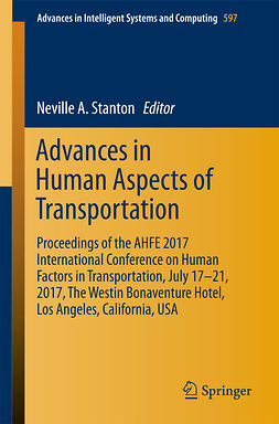 Stanton, Neville A - Advances in Human Aspects of Transportation, e-bok