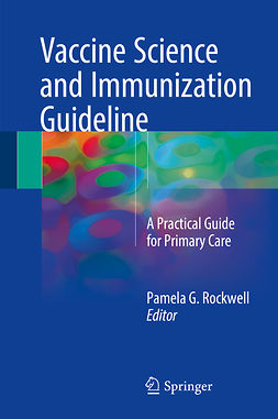 DO, Pamela G. Rockwell, - Vaccine Science and Immunization Guideline, ebook