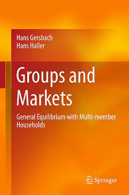 Gersbach, Hans - Groups and Markets, ebook