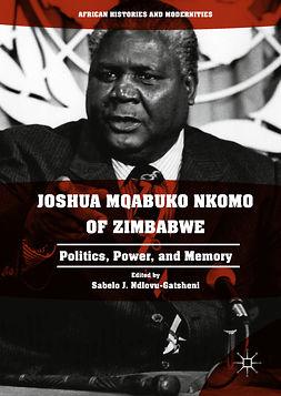 Ndlovu-Gatsheni, Sabelo J. - Joshua Mqabuko Nkomo of Zimbabwe, ebook