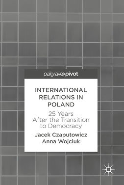 Czaputowicz, Jacek - International Relations in Poland, ebook