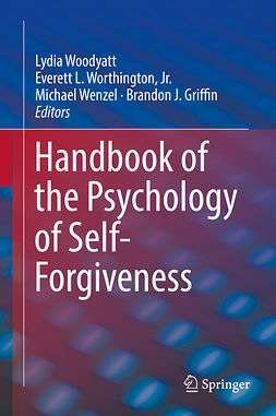 Griffin, Brandon J. - Handbook of the Psychology of Self-Forgiveness, e-kirja