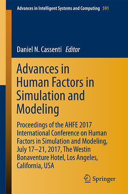 Cassenti, Daniel N. - Advances in Human Factors in Simulation and Modeling, e-kirja