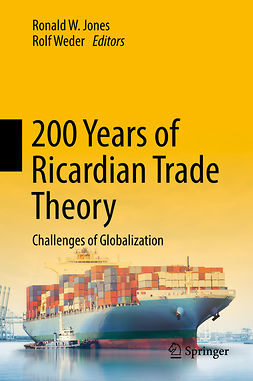 Jones, Ronald W. - 200 Years of Ricardian Trade Theory, ebook