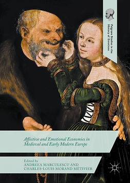 Marculescu, Andreea - Affective and Emotional Economies in Medieval and Early Modern Europe, ebook