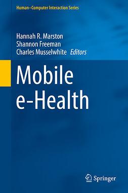 Freeman, Shannon - Mobile e-Health, ebook