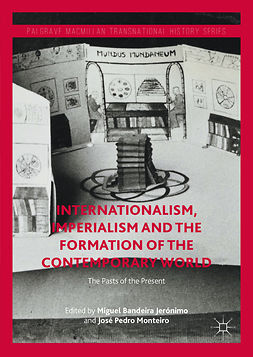 Jerónimo, Miguel Bandeira - Internationalism, Imperialism and the Formation of the Contemporary World, e-bok