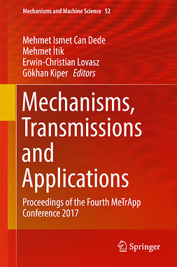 Dede, Mehmet Ismet Can - Mechanisms, Transmissions and Applications, ebook